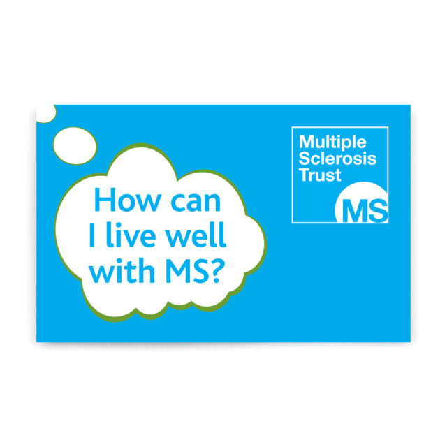 How can I live well with MS?